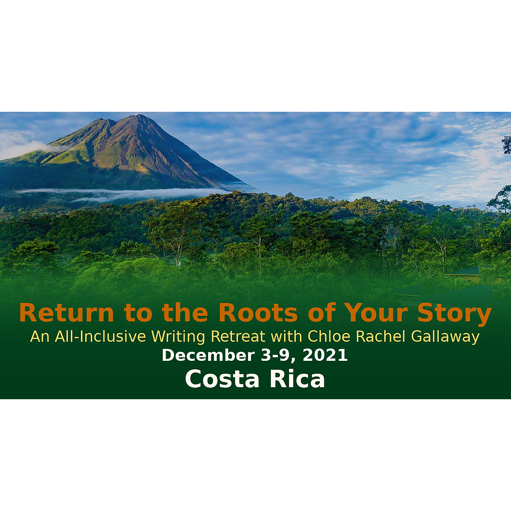 Return to the Roots of Your Story: All-Inclusive Writer's Retreat in Costa Rica - Option C [Full-Pay]